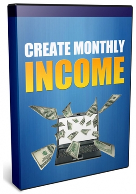 Product picture Create Monthly Income